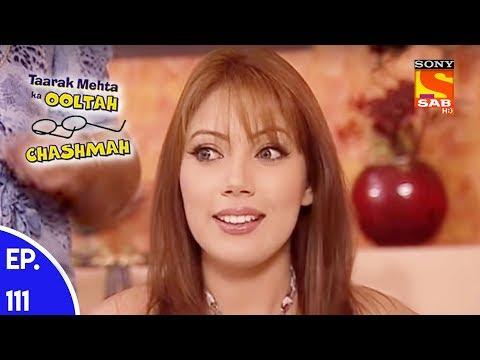 Taarak Mehta Ka Ooltah Chashmah – तारक मेहता का उल्टा चशमाह – Episode 111