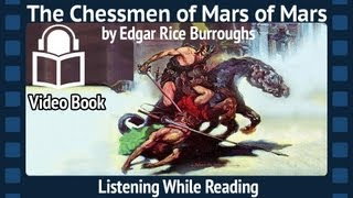 The Chessmen of Mars Edgar Rice Burroughs, Complete Fifth Installment, unabridged Audiobook