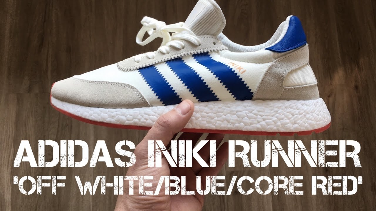 brand new ccc46 e4079 Adidas INIKI RUNNER  Off white blue core red    UNBOXING   ON FEET    fashion shoes   2017   HD
