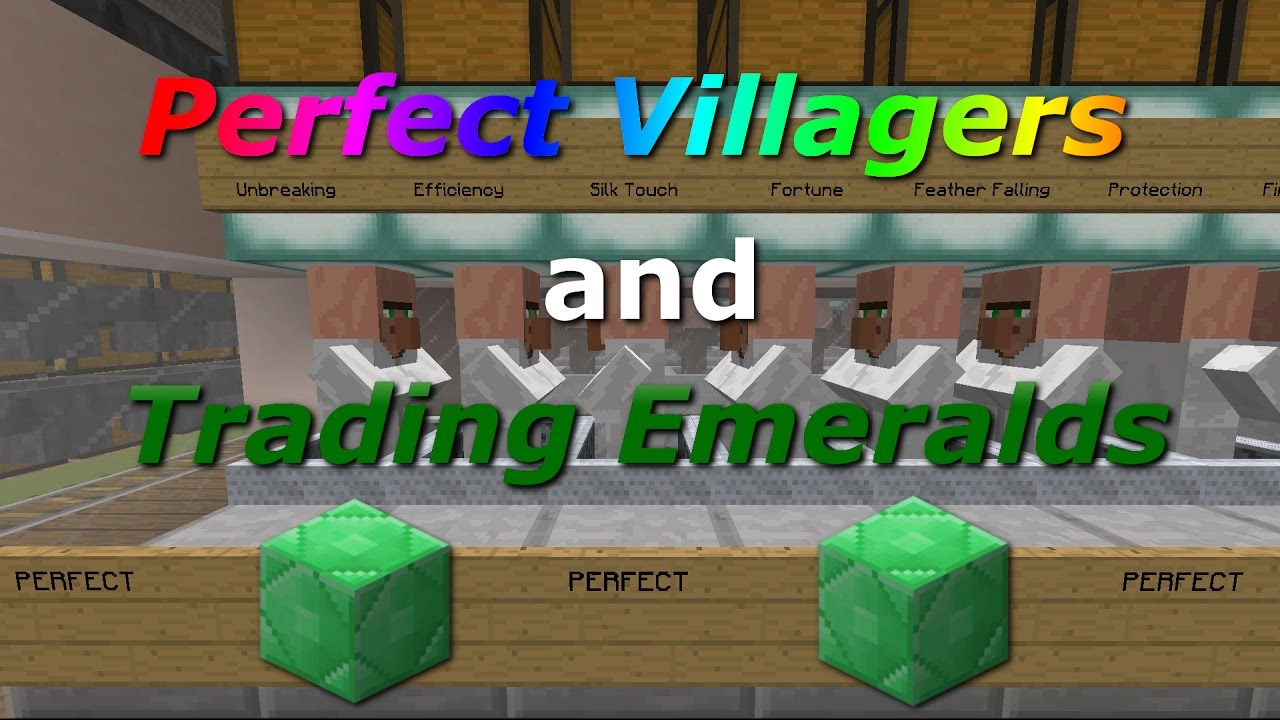 How To Get Perfect Villagers And Easy Emeralds In Any Minecraft Version