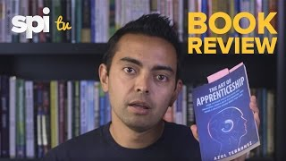 Book Review - The Art of Apprenticeship by Azul Terronez - SPI TV Ep. 24