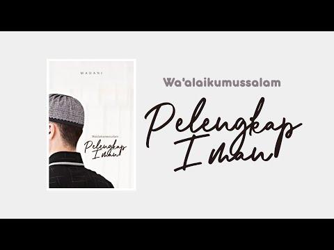 Wa'alaikumsalam Pelengkap Iman [Trailer Wattpad]