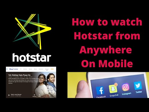 How To Watch Hotstar From Anywhere Without Any Issue