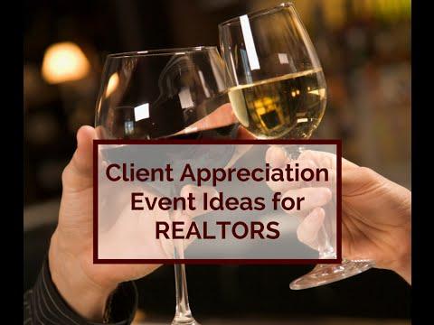 Client Appreciation Event Ideas for REALTORS