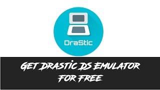 How to Get Drastic DS Emulator For Free on Android No Root 2017
