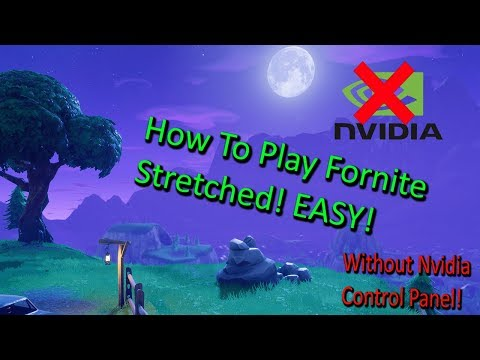 tutorial:-how-to-play-fortnite-stretched!-*easy-way*-(no-nvidia-control-panel!)[2019]
