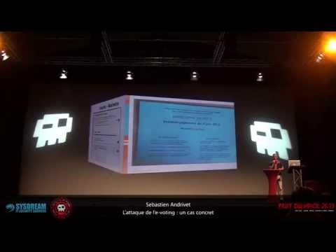Sebastien ANDRIVET - Attaque de l'e-voting: Un cas concret [FR]