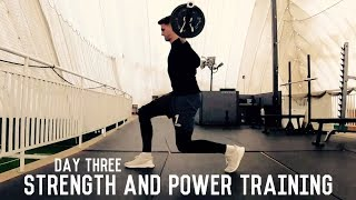 Lower Body Strength and Power Training | The Pre-Preseason Program | Day Three