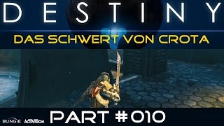 Gambar cover Destiny *Das Schwert von Crota* [mit Husky Love, Friends & Sunfincol] Part #010