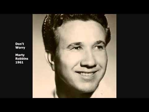 Dont Worry  Marty Robbins  1961