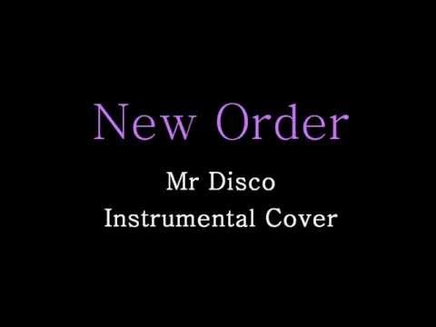 New Order - Mr Disco - Extended Instrumental Cover