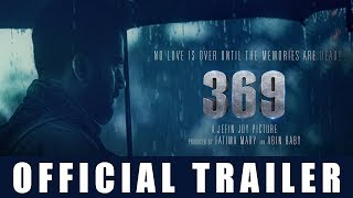 '369' Malayalam Movie Official Trailer | Hemanth Menon | Jefin Joy | Shafiqu Rahiman