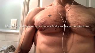 Ultimate bodybuilding and fitness motivation.  Pump up, flexing Vicsnatural