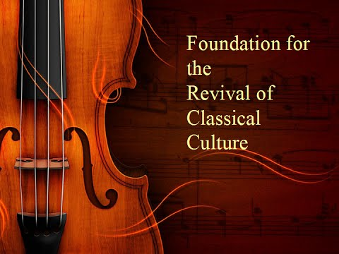 Summer School 2014 Foundation for the Revival of Classical Culture