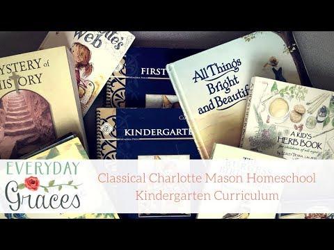 Classical Charlotte Mason Kindergarten Homeschool Curriculum