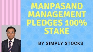 manpasand beverages promoter pledges entire stake- stock headed to single digits.