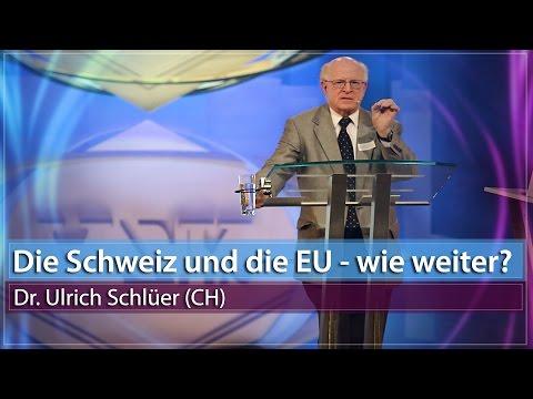 13. AZK - Die Schweiz und die EU - wie weiter? - Dr. Ulrich Schlüer (SVP)