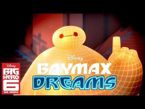 Baymax Dreams! Compilation | Big Hero 6 The Series | Disney Channel