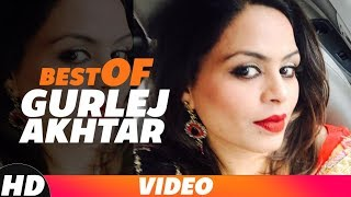 Best Of Gurlez Akhtar | Video Jukebox | Latest Punjabi Songs 2018 | Speed Records