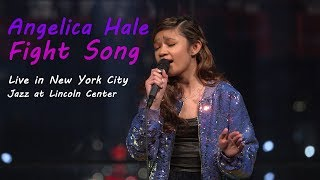 Fight Song (Live) - Angelica Hale New York City (Jazz at Lincoln Center)
