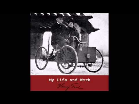 My Life and Work by Henry Ford. Chapters 6-12 (Free Audiobook in American English)