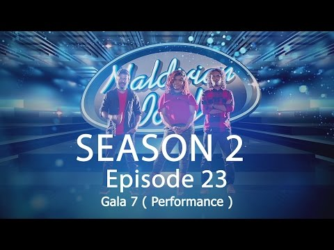 Maldivian Idol S2 EP23 Gala 7 ( Performance ) | Full Episode
