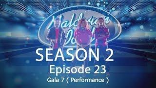 Maldivian Idol S2 EP23 Gala 7 ( Performance )   Full Episode