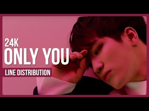 24K - Only You Line Distribution (Color Coded)