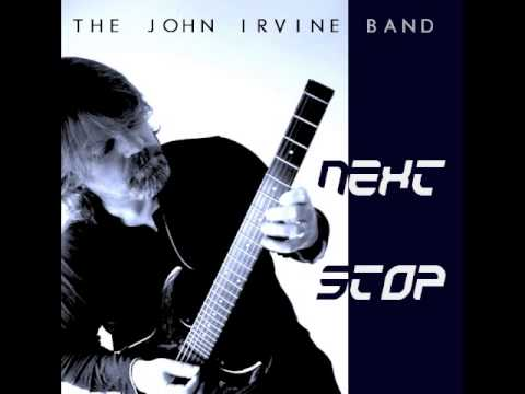 The John Irvine Band: 'A Means To An End' (Classic Fusion/Progressive Jazz-Rock)