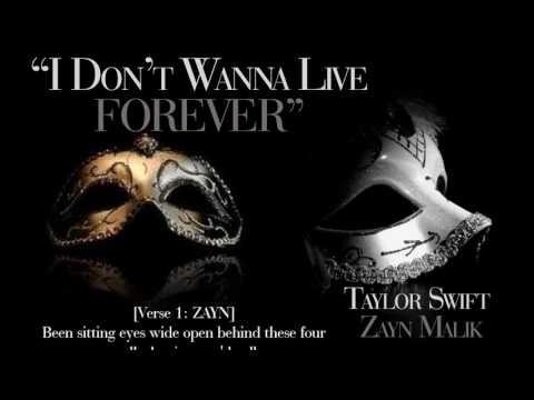 i dont wanna live forever -Taylor swift & Zayn (Fifty shades darker) with lyrics