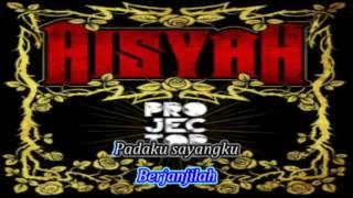 Projector Band - Aisyah(Karaoke)