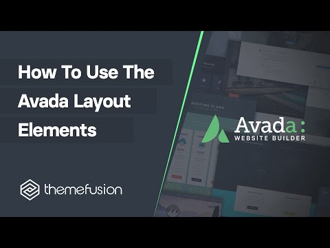 How To Use The Avada Layout Elements Video