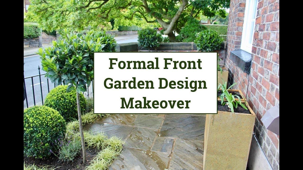 Formal Front Garden Design Makeover Youtube