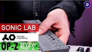 Part 2 OP-Z Sonic Lab Review