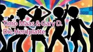 Timo Maas & Gary D. -  Die Herdplatte