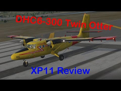 Twin Otter X-Plane Review!