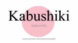 How to Pronounce Kabushiki
