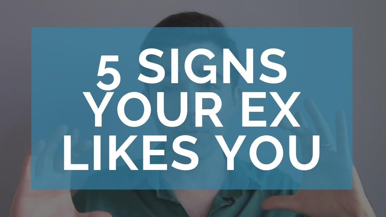Signs Your Ex Still Likes You - Does My Ex Still Have Feelings for Me