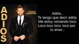 Ricky Martin - Adiós (Letra en Español)