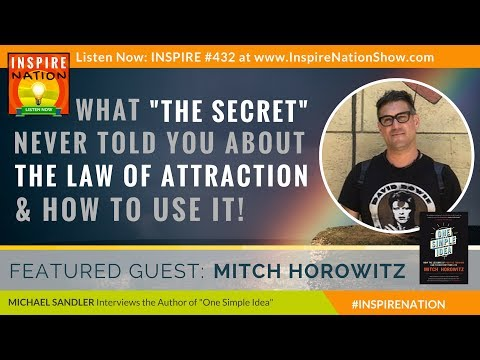 "🌟MITCH HOROWITZ: What ""The Secret"" Never Told You About the Law of Attraction & How to Really Use It"