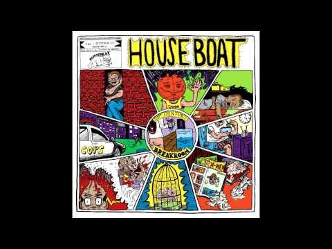 House Boat - 21st Century Breakroom + Suburban Grit