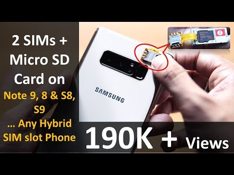 2 SIMs + Micro SD On All Hybrid SIM Slot Phones Note 9, Note 8, S8, S9, ...
