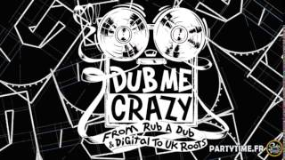 Dub Me Crazy Radio Show 138 by Legal Shot 31 MARS 2015
