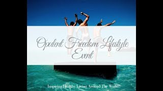 Opulent Freedom Lifestyle Event NZ thurs 16th Sept 2018
