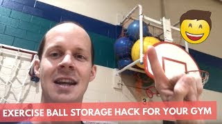 Exercise Ball Storage Hack for your Gym