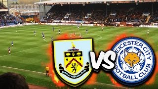 BURNLEY VS LEICESTER VLOG!! PENALTY MISS REACTION!