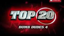 Top 20.  (غباء في غباء)
