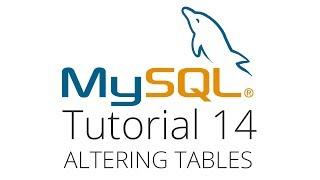 mySQL tutorial 14 - Altering tables