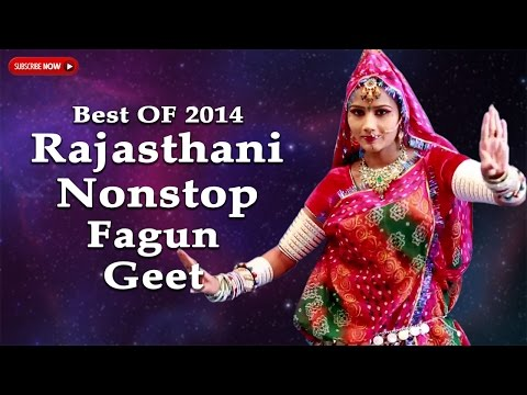 BEST Of 2014 Rajasthani Nonstop Fagun Geet♪♪ | FULL Video JukeBox | Marwadi SUPERHIT Holi Songs
