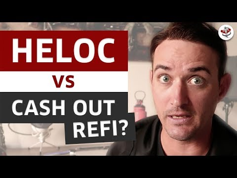 heloc-vs-cash-out-refinance---how-to-buy-a-house!-(real-estate-2019-part-2)
